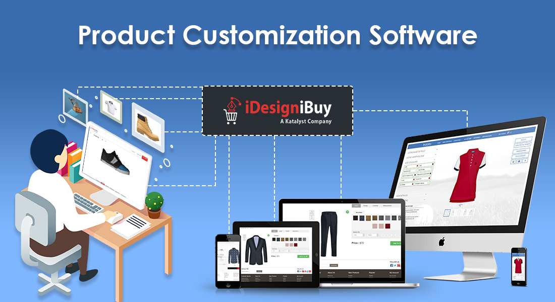 Why to choose iDesigniBuy Customization Tools?