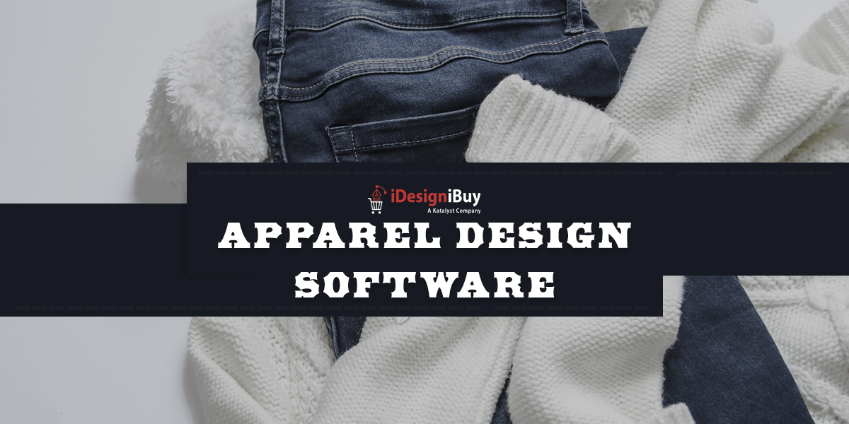 Must Have Features for Apparel Design Software