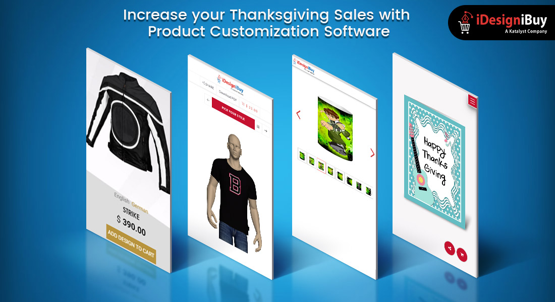 Reap profits during Thanksgiving 2019 with Product Customization