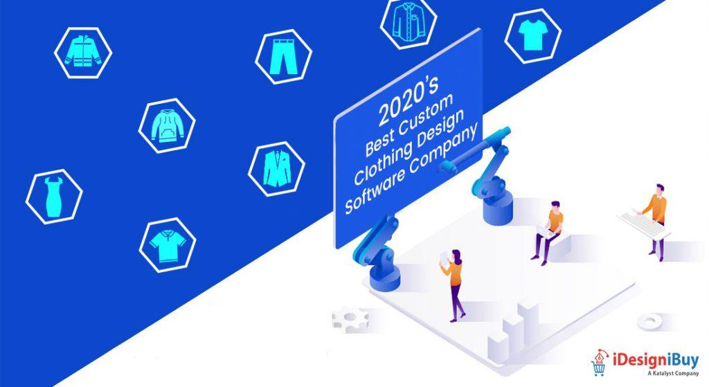2020's Best Custom Clothing Design Software Company for Better ROI