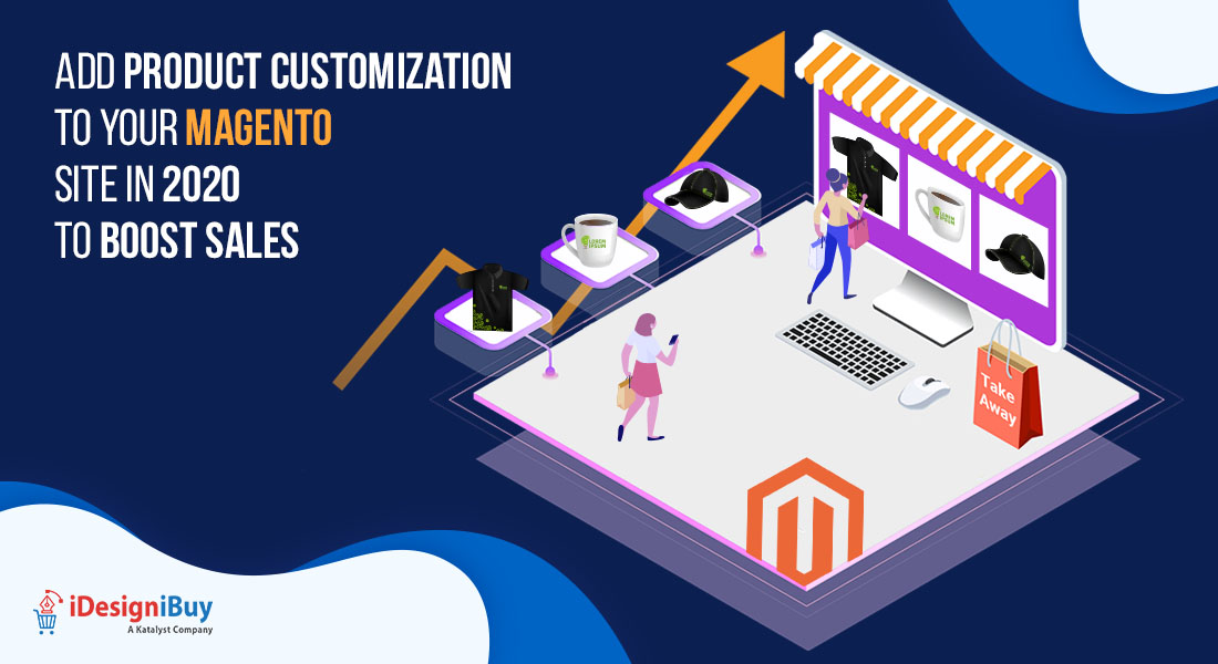 Add Product Customization Software to your Magento Website in 2020