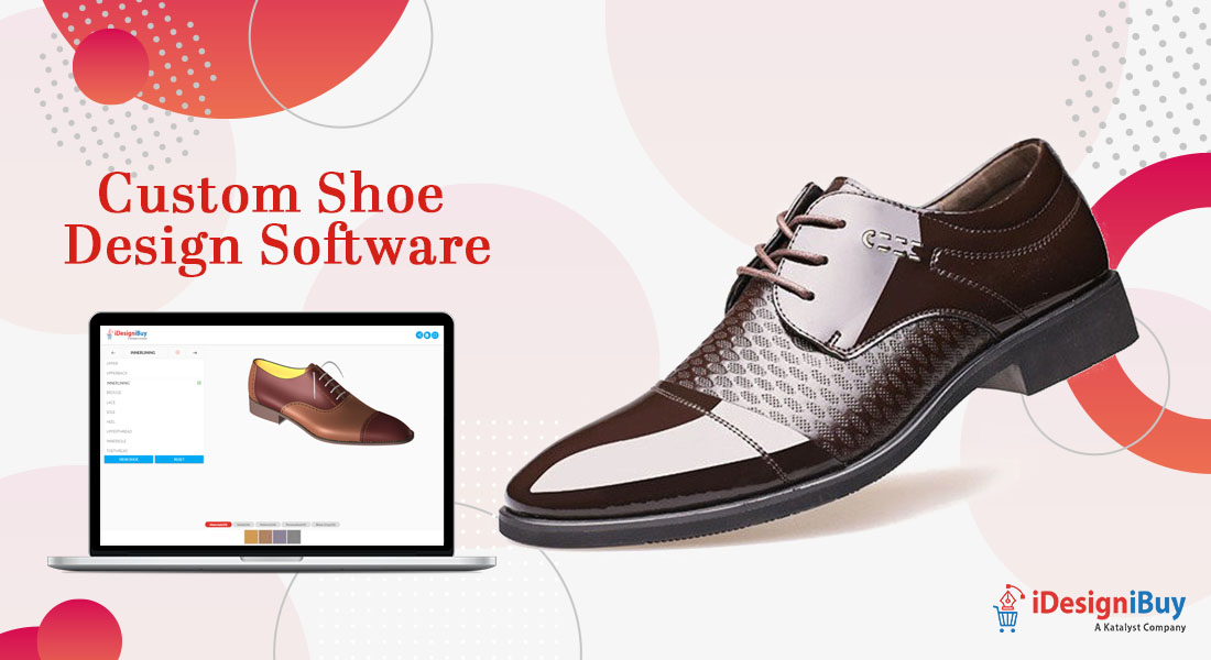 Custom Shoe Design Software For Footwear Enterprises Growth