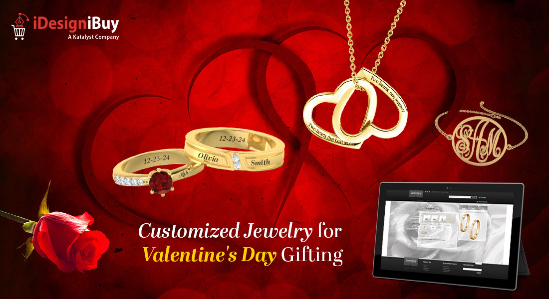 Let your Customers Display their Love through Customized Jewelry on Valentine's Day