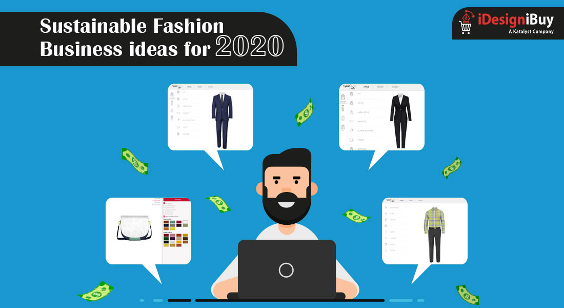 Sustainable Fashion Business ideas for 2020