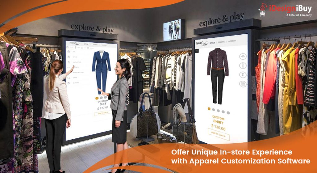 Offer Unique In-store Experience with Apparel Customization Software