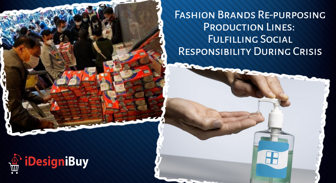 Fashion Brands Re-purposing Production Lines: Fulfilling Social Responsibility During Crisis