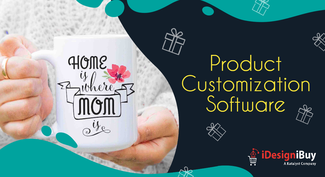 Celebrate Mother's Day with Online Product Customization Software