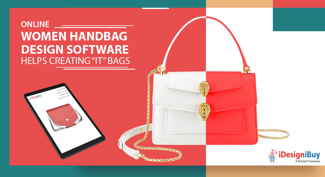 "Online Women Handbag Design Software Helps Creating ""It"" Bags"