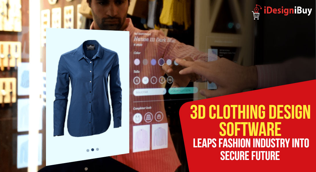 3D Clothing Design Software Leaps Fashion Industry into Secure Future