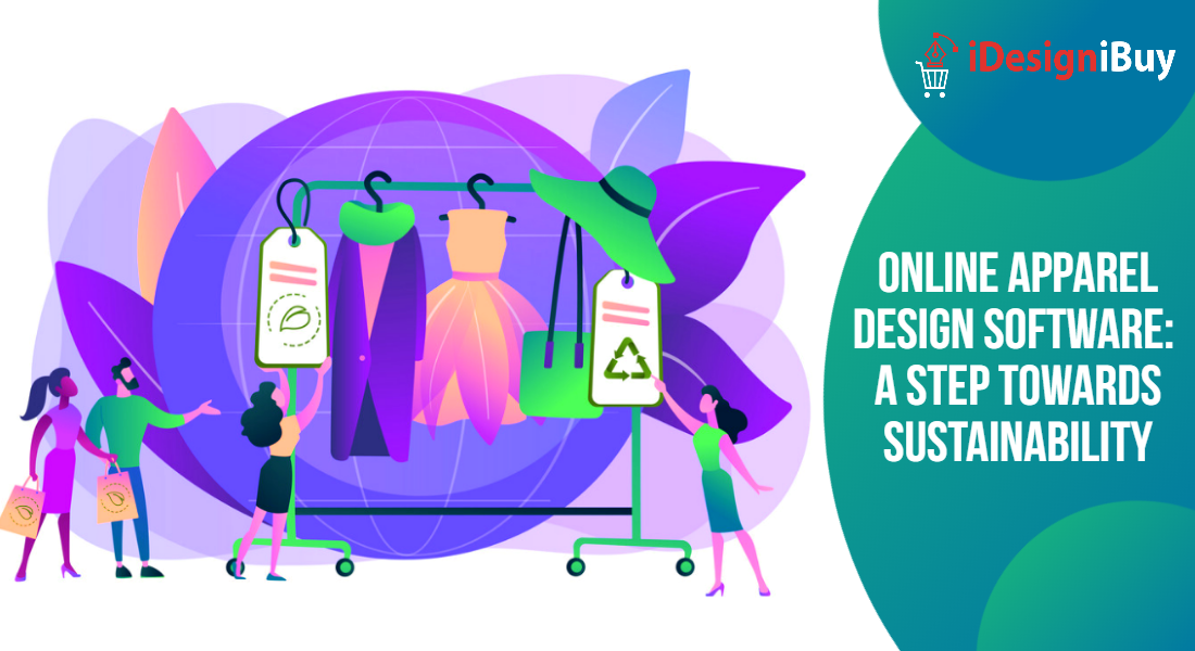 Online Apparel Design Software: A Step Towards Sustainability