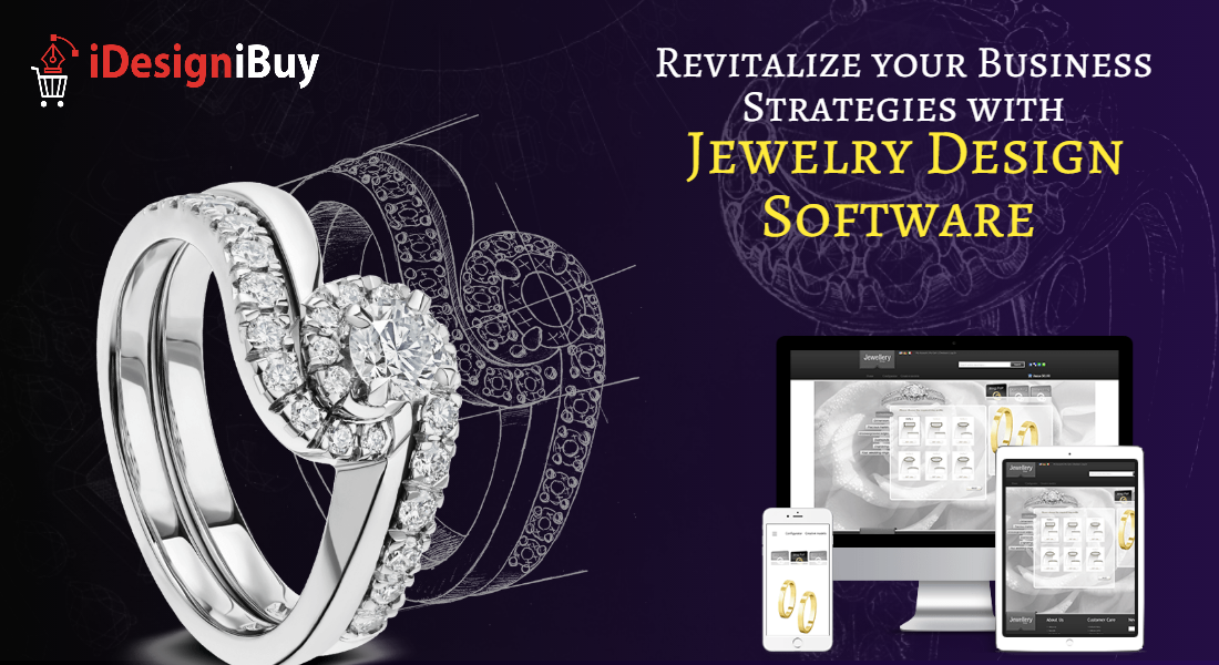 Revitalize your Business Strategies with Jewelry Design Software
