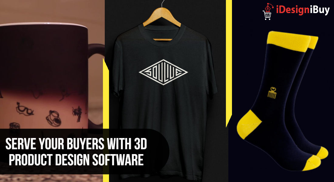 Serve Your Buyers with 3D Product Design Software