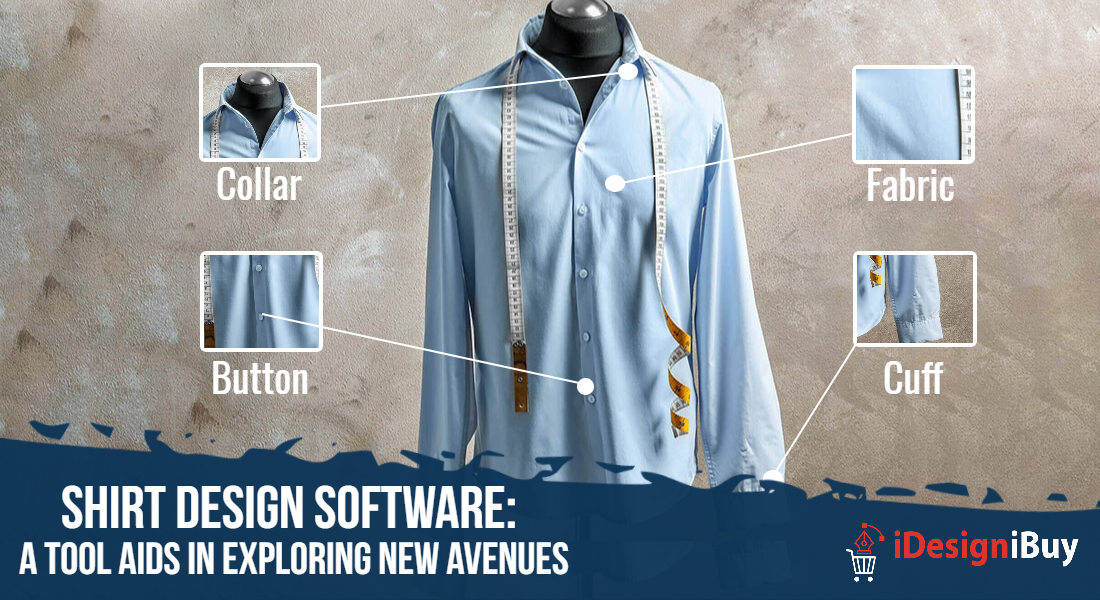 Shirt Design Software: A Tool Aids in Exploring New Avenues