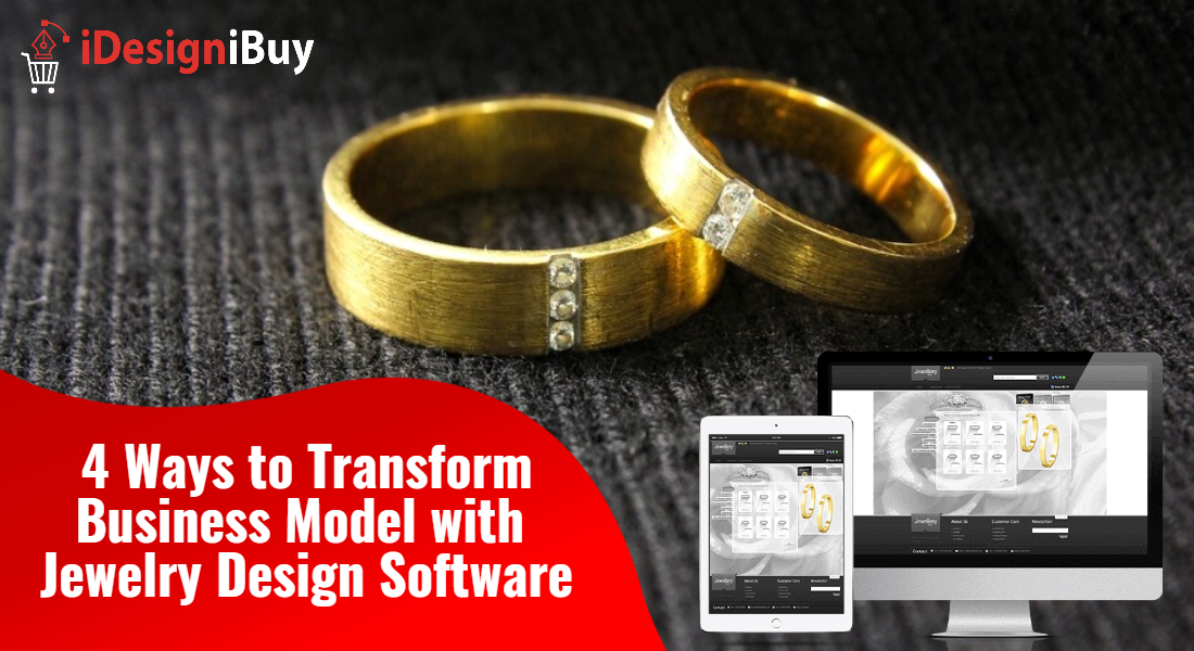 4-Ways-to-Transform-Business-Model-with-Jewelry-Design-Software