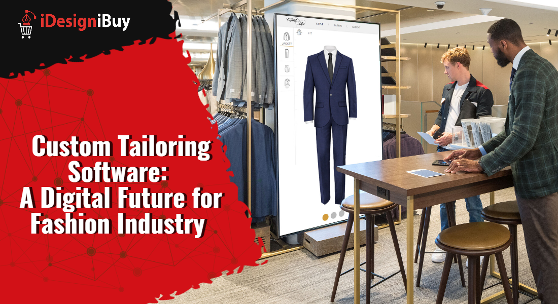 Custom Tailoring Software: A Digital Future for Fashion Industry