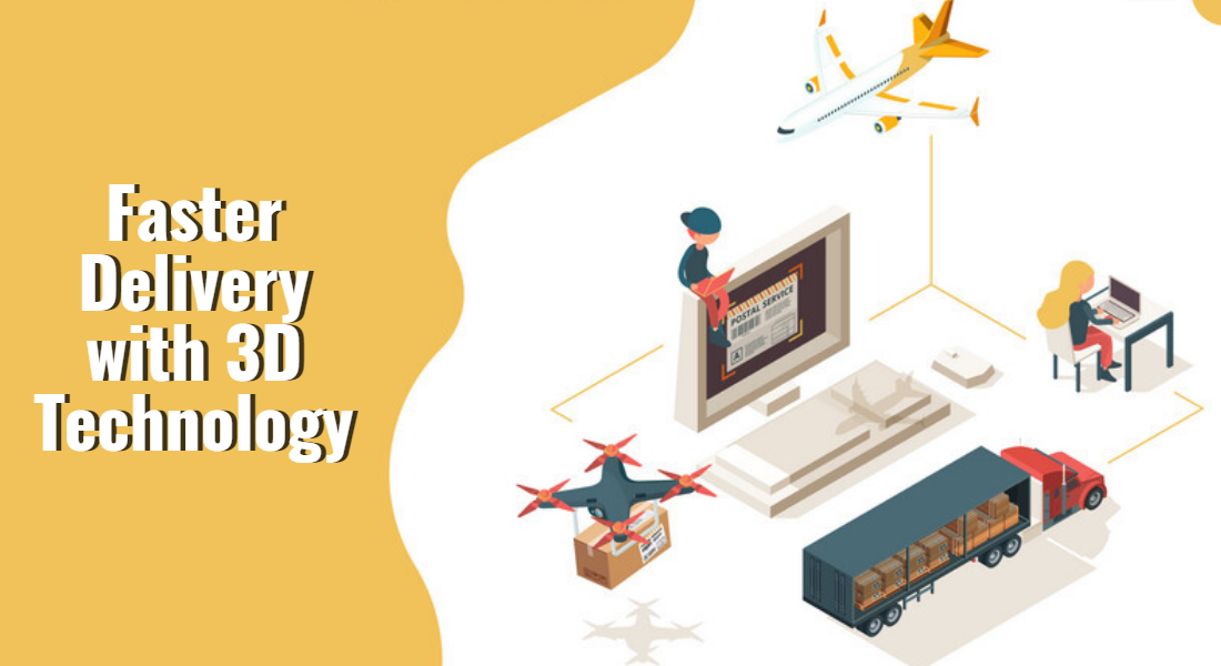Faster-Delivery-with-3D-Technology