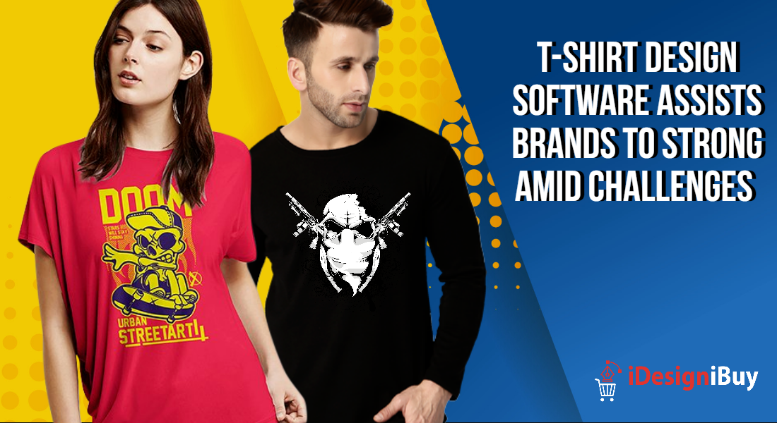 T-shirt Design Software Assists Brands to Strong Amid Challenges