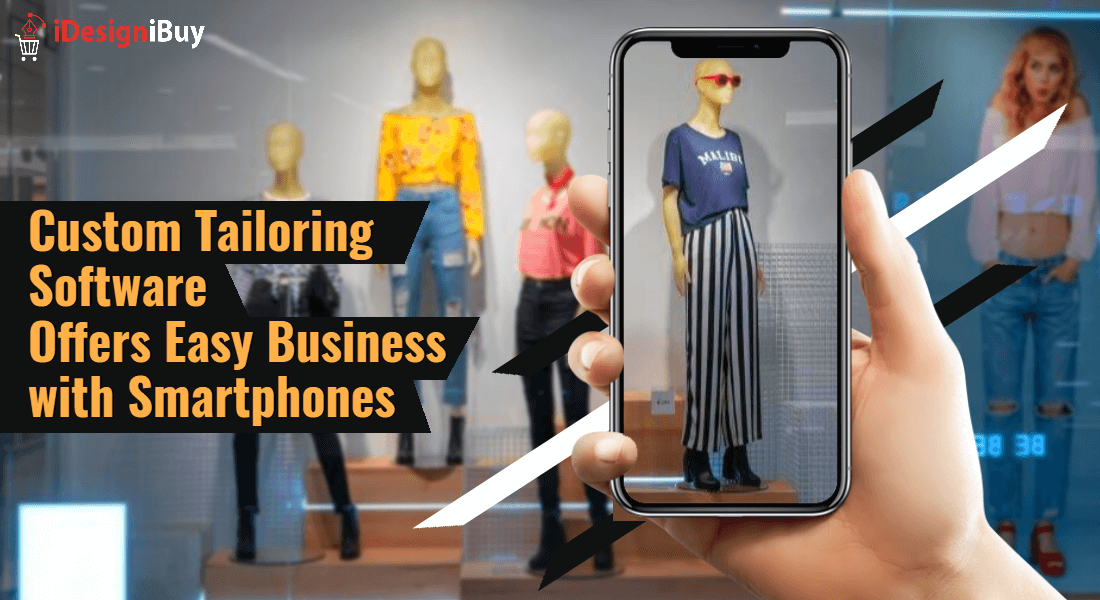 Custom Tailoring Software Offers Easy Business with Smartphones
