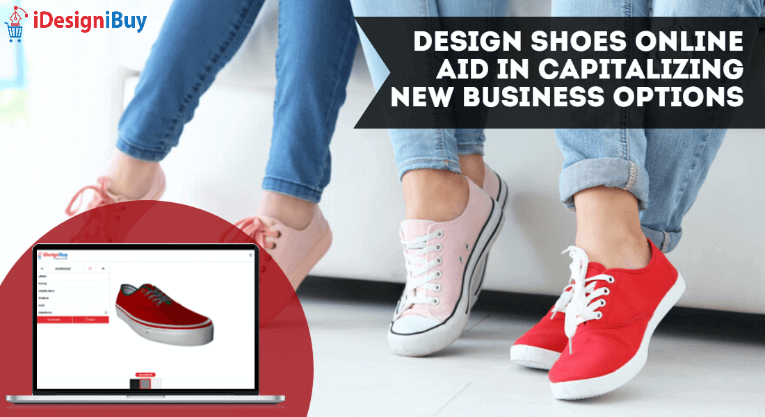 Design Shoes Online Aid in Capitalizing New Business Options