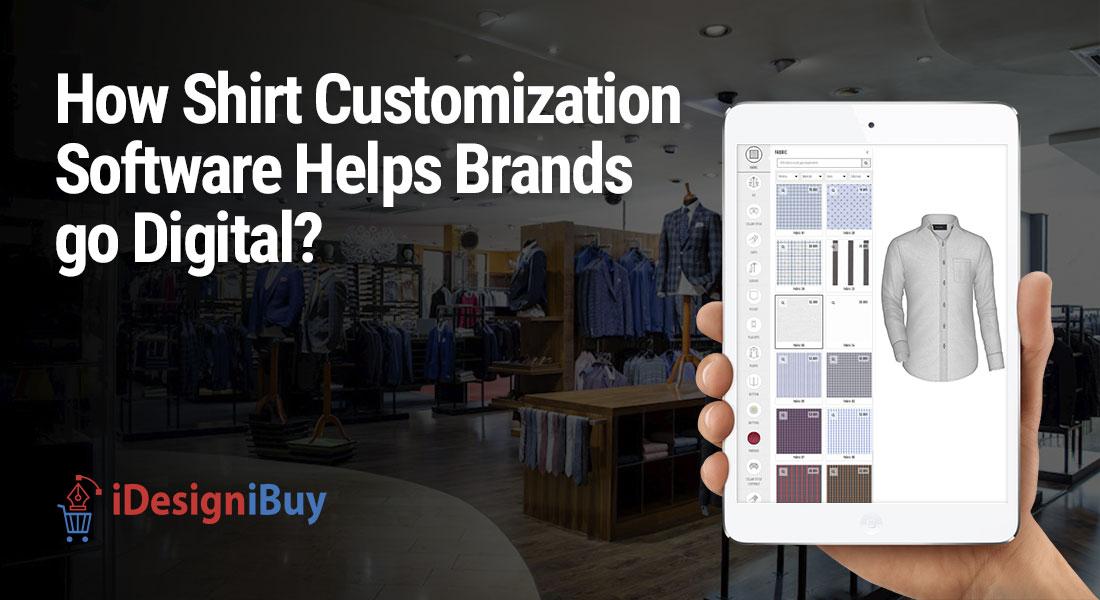 How Shirt Customization Software Helps Brands go Digital?