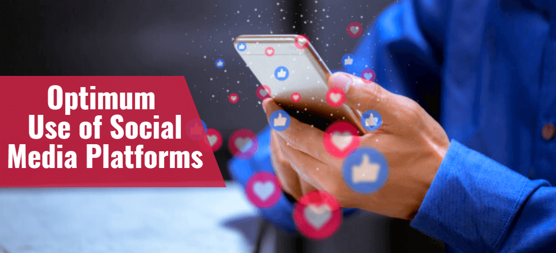 Optimum-Use-of-Social-Media-Platforms