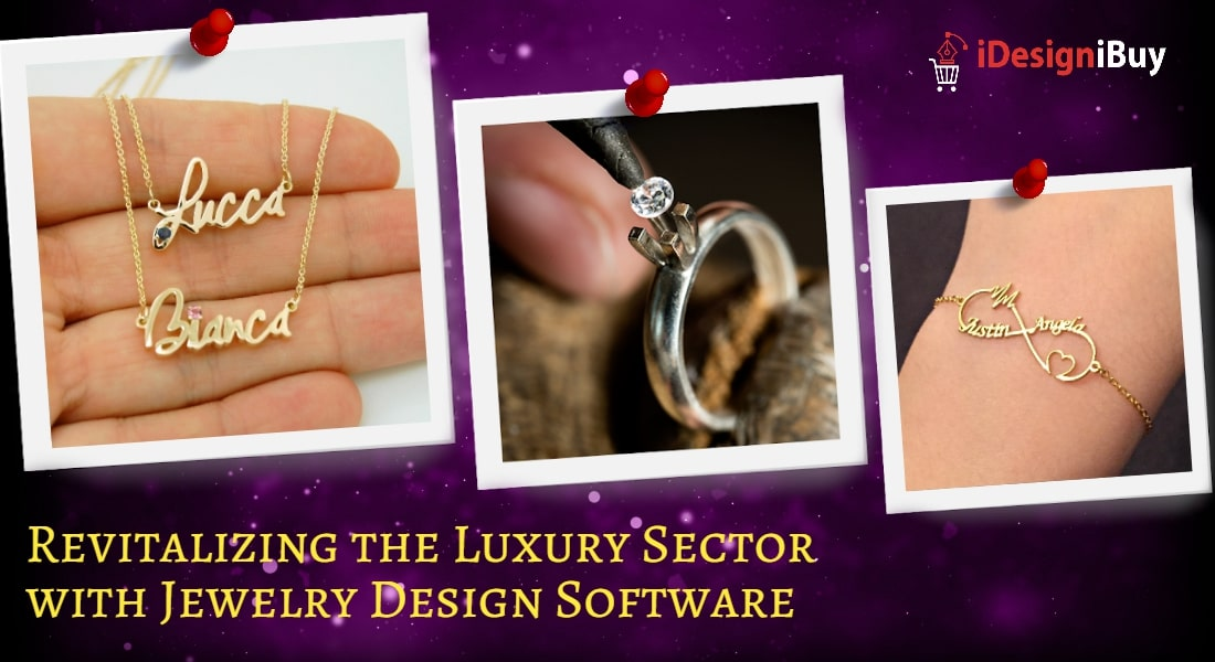 Revitalizing the Luxury Sector with Jewelry Design Software