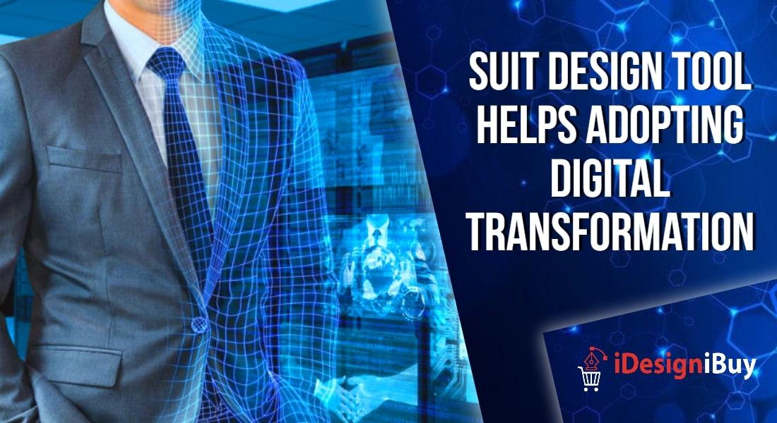 Suit Design Tool Helps Adopting Digital Transformation