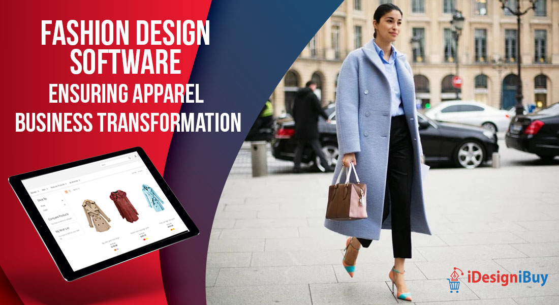 Fashion Design Software Ensuring Apparel Business Transformation