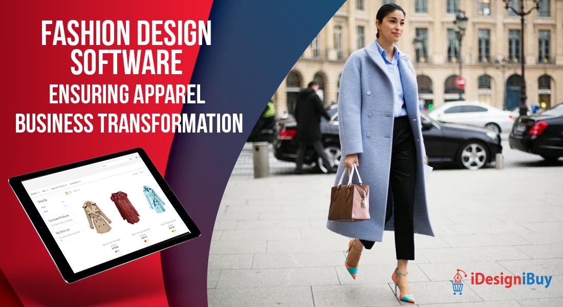 Fashion Design Software Ensuring Apparel Business Transformation