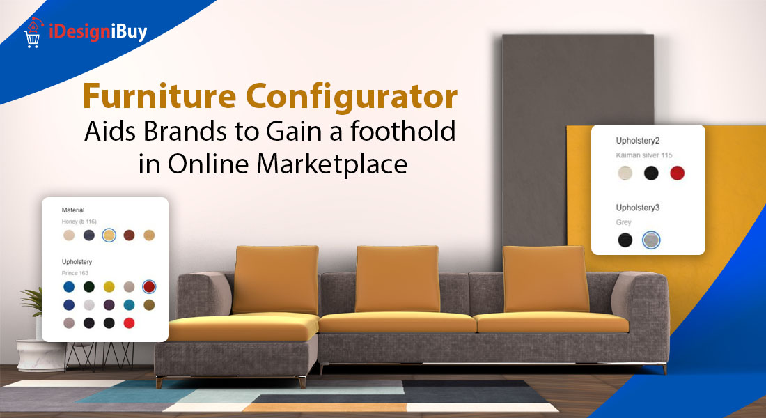 Furniture Configurator Aids Brands to Gain a foothold in Online Marketplace