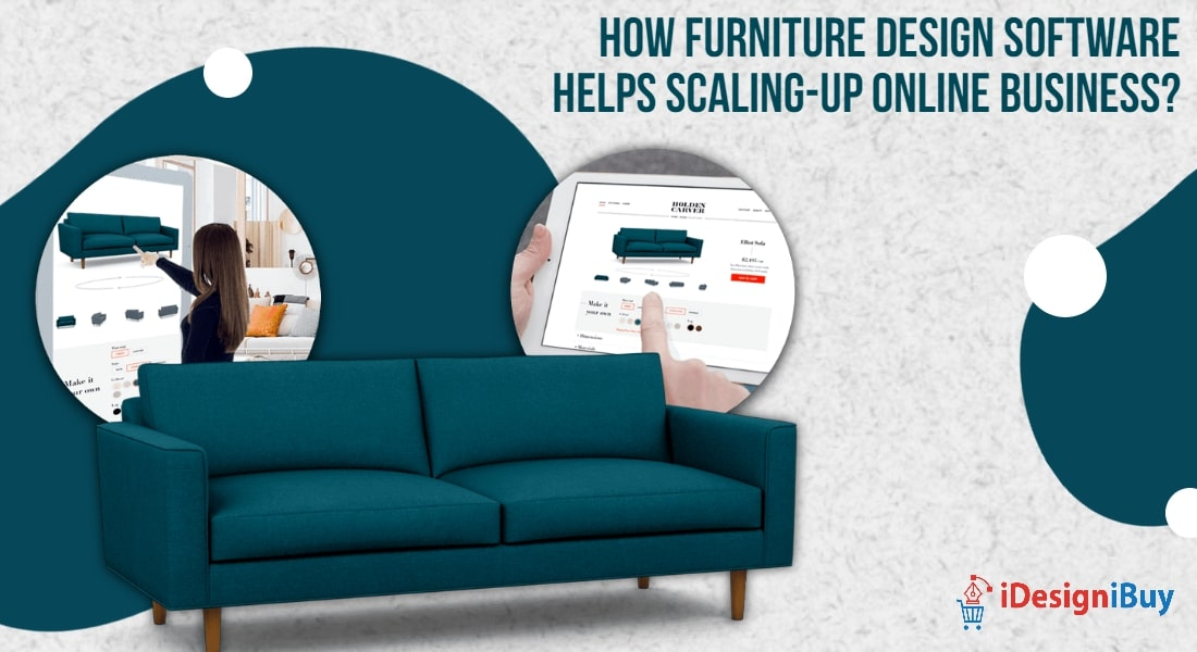 How Furniture Design Software Helps Scaling-up Online Business?