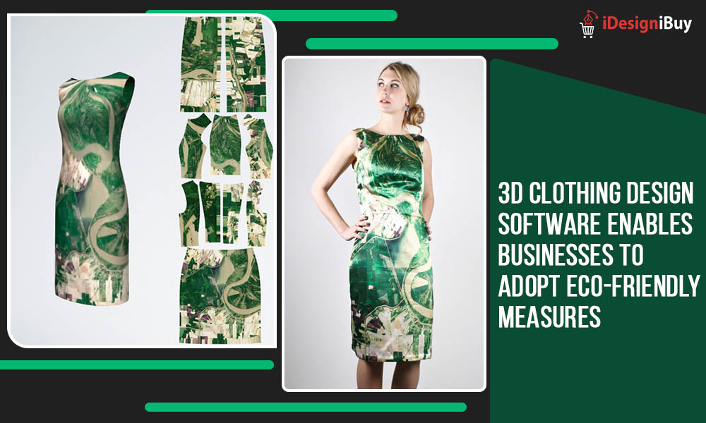3D Clothing Design Software Enables Businesses to Adopt Eco-Friendly Measures