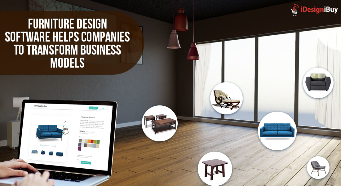 Furniture Design Software Helps Companies to Transform Business Models