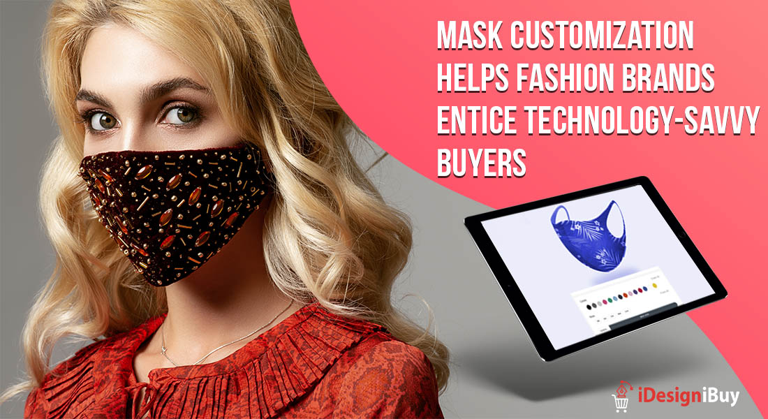 Mask Customization Helps Fashion Brands Entice Technology-Savvy Buyers