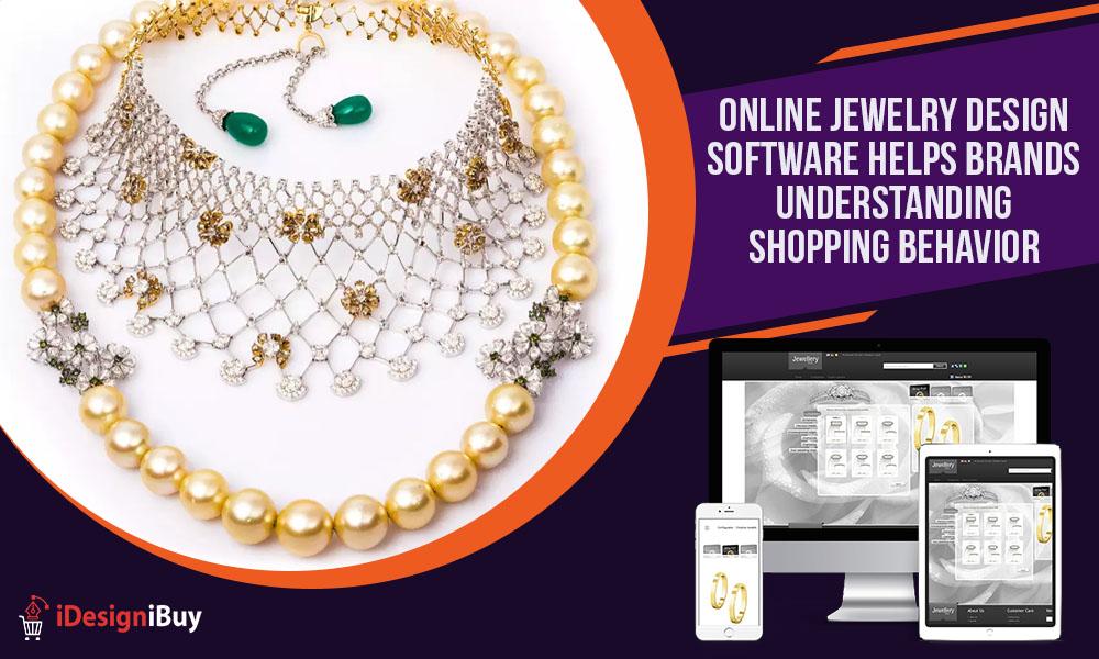 Online Jewelry Design Software Helps Brands Understanding Shopping Behavior