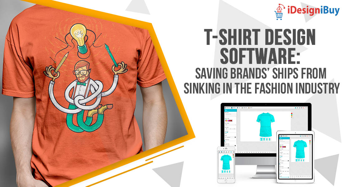 T-shirt Design Software: Saving Brands' Ships from Sinking in the Fashion Industry