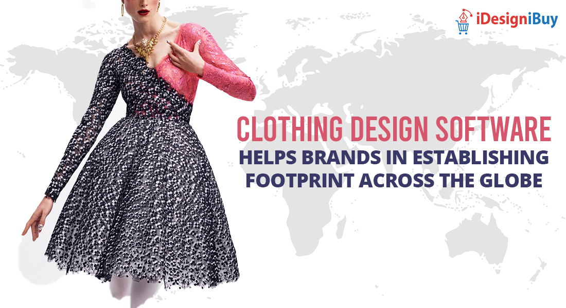 Clothing Design Software Helps Brands in Establishing Footprint Across the Globe