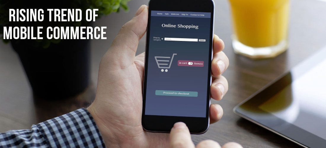 Rising Trend of Mobile Commerce