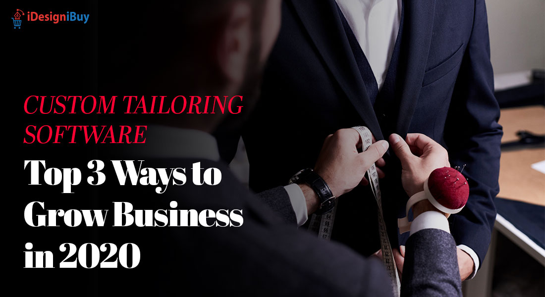 Custom-Tailoring-Software-Top-3-Ways-to-Grow-Business-in-2020