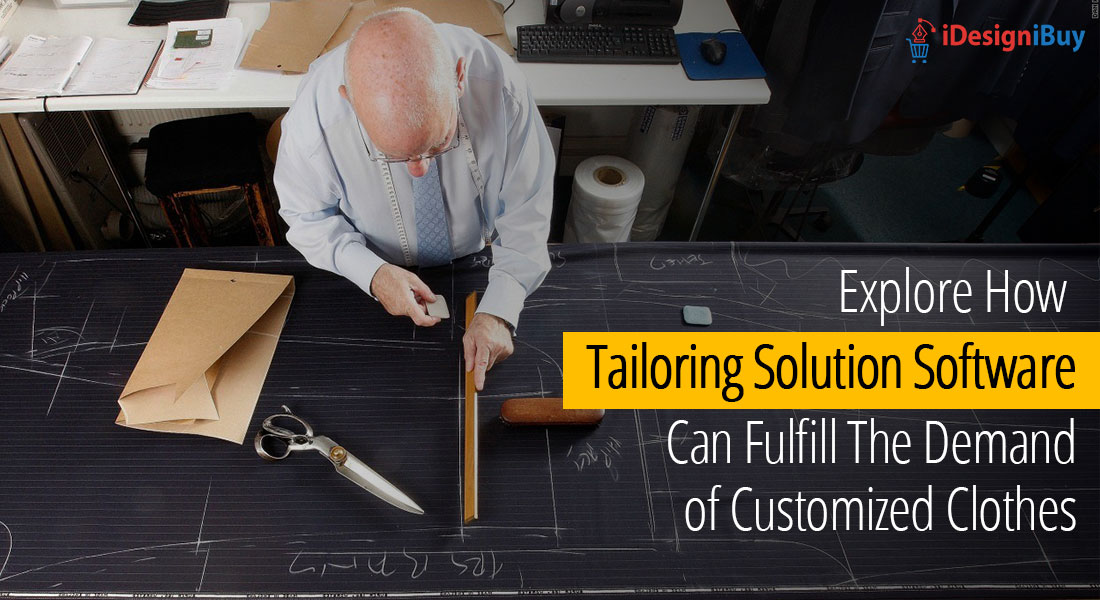 Tailoring Solution Software: A Tool to Fulfill The Demand of Customized Clothes