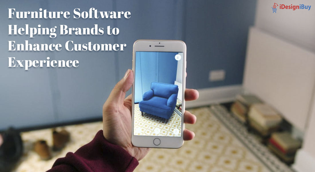 Furniture Software Helping Brands to Enhance Customer Experience
