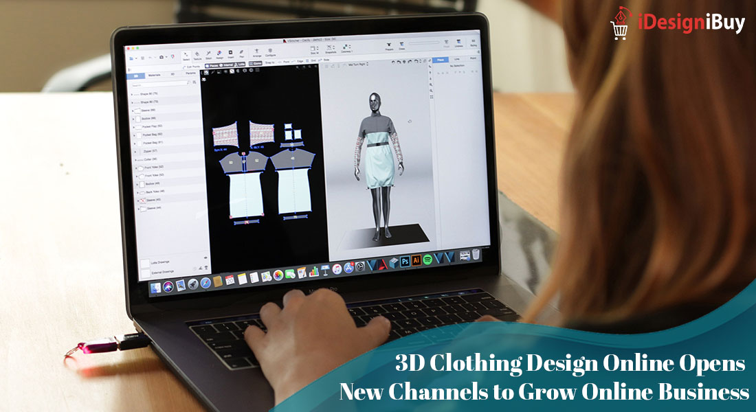 3D Clothing Design Online Opens New Channels to Grow Online Business