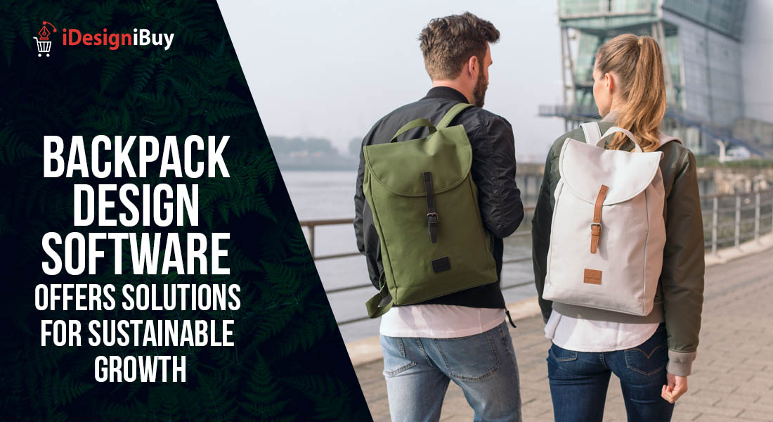 Backpack Design Software Offers Solutions for Sustainable Growth