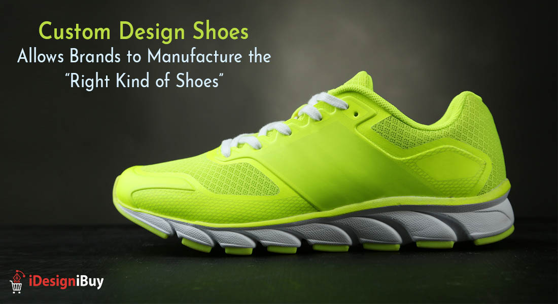 Custom Design Shoes Allows Brands to Manufacture the