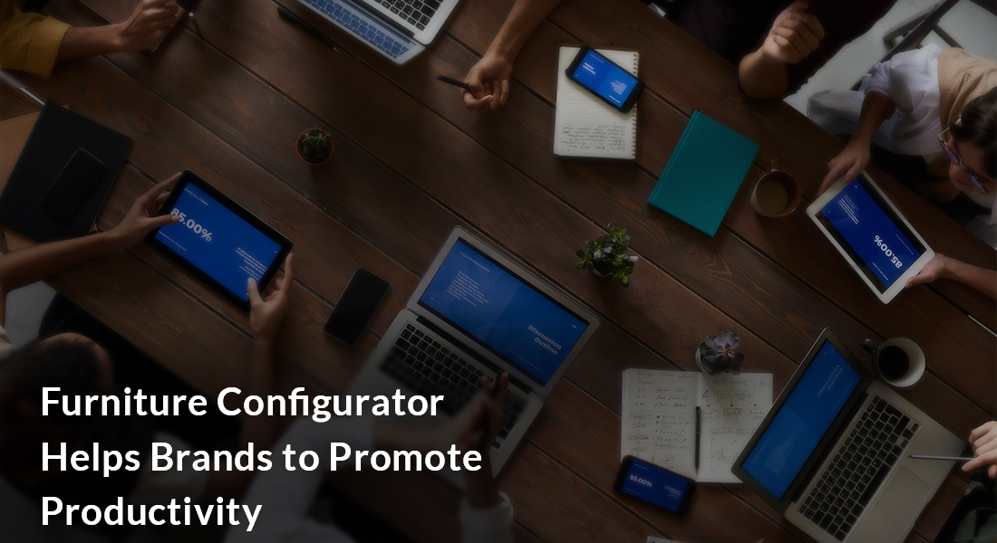Furniture Configurator Helps Brands to Promote Productivity-2