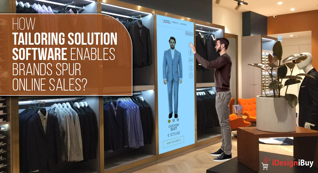 How Tailoring Solution Software Enables Brands Spur Online Sales?