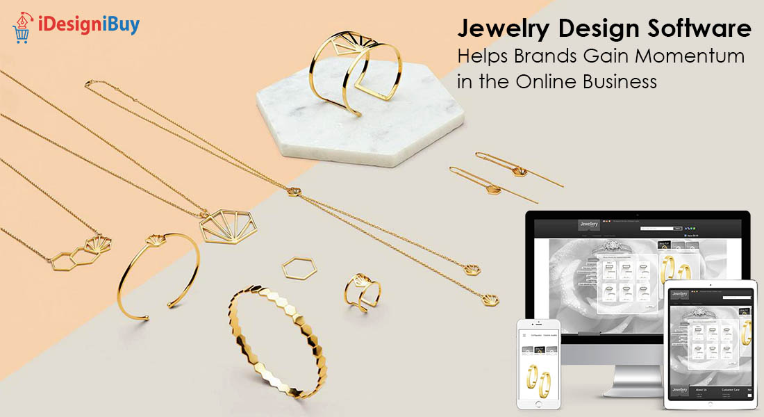 Jewelry Design Software Helps Brands Gain Momentum in the Online Business