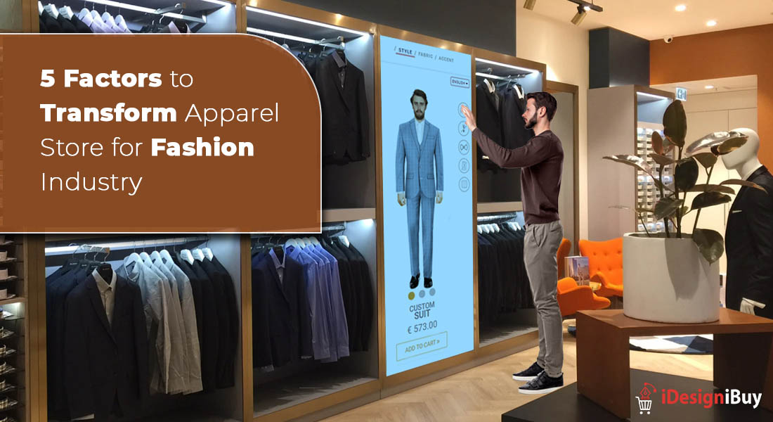5 Factors to Transform Apparel Store for Fashion Industry