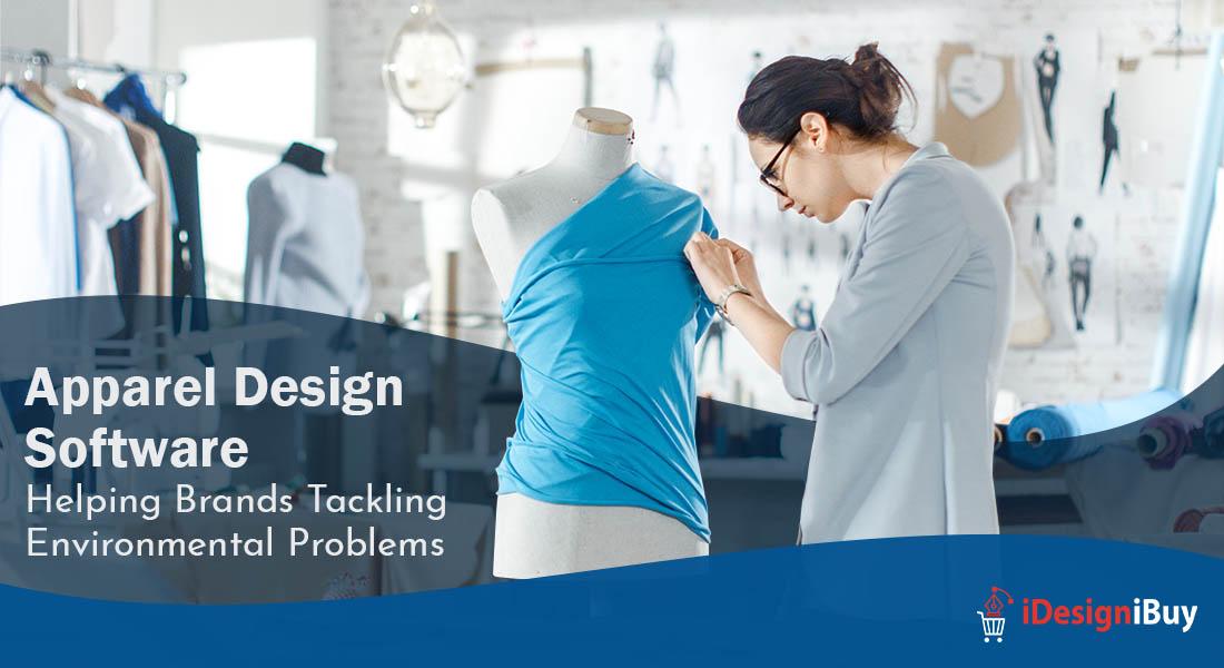 Apparel Design Software: Helping Brands Tackling Environmental Problems