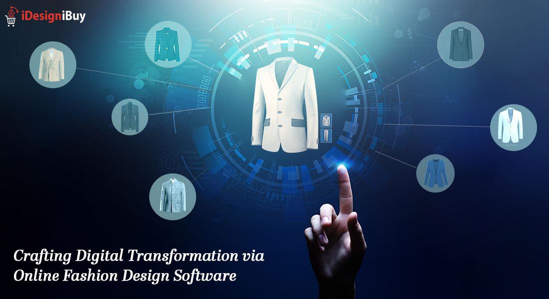Crafting Digital Transformation via Online Fashion Design Software